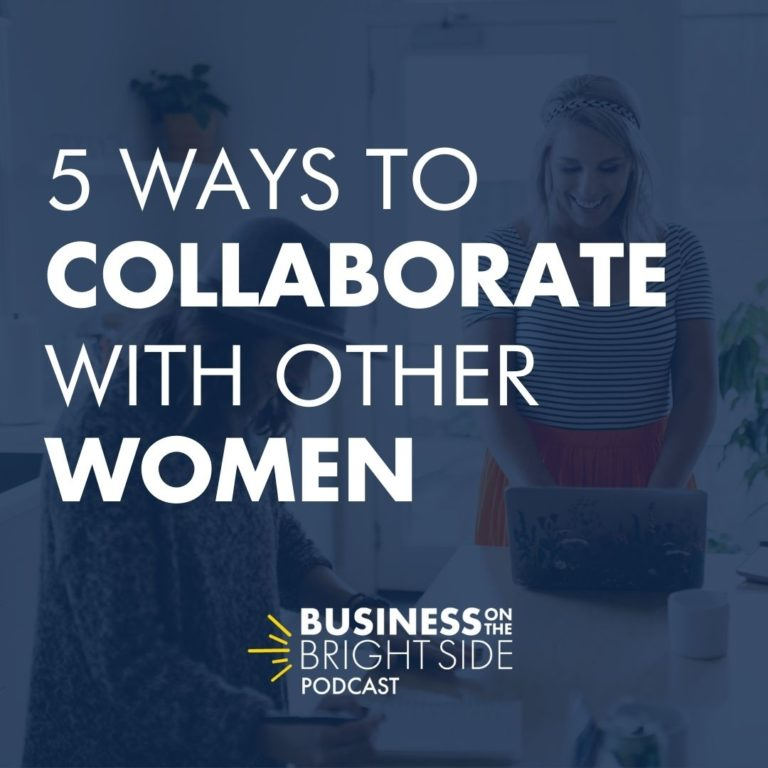 5 ways to collaborate with other women